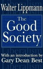 walter lippmann the good society